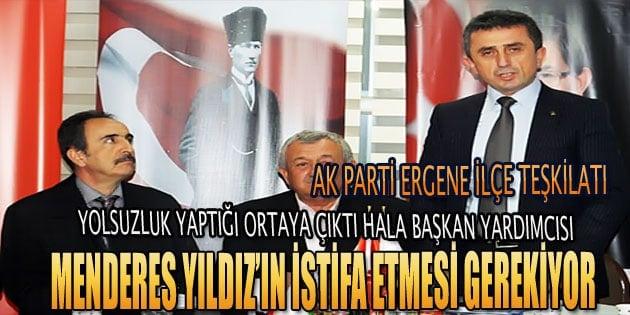 Başkan Yardımcısı Menderes Yıldız'ın istifası isteniyor