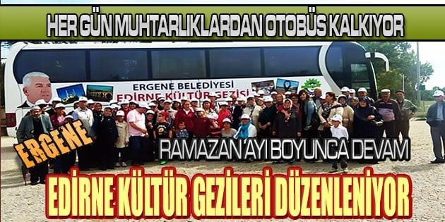 Ergene Belediyesi 'Edirne Kültür Gezileri' düzenliyor