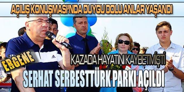 Serhat Serbesttürk parkı açıldı