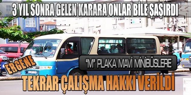 Mavi minibüslere tekrar çalışma hakkı verildi