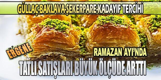Ramazan ayı'nda tatlı satışları arttı