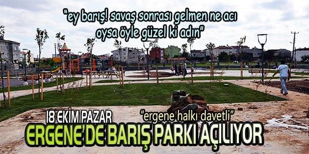 Barış Parkı açılıyor
