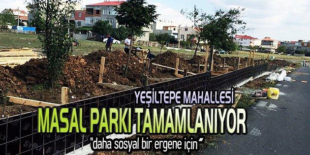 Masal Parkı'nda sona yaklaşıldı