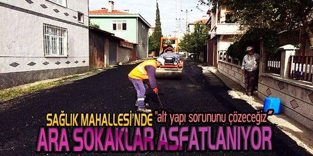Sağlık Mahallesinde ara sokaklar asfaltlandı