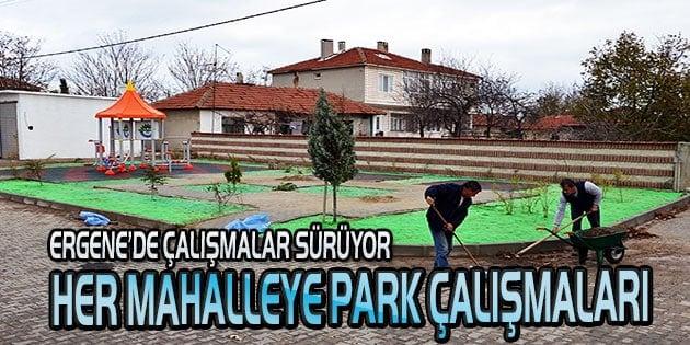 Her mahalleye bir park çalışması