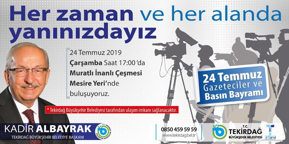 Başkan Kadir Albayrak'ın 24 Temmuz Gazeteciler ve Basın Bayramı Mesajı